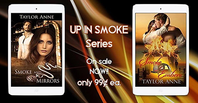 Up in Smoke Series by Taylor Anne