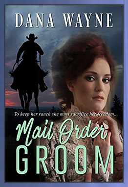 Mail Order Groom by Dana Wayne