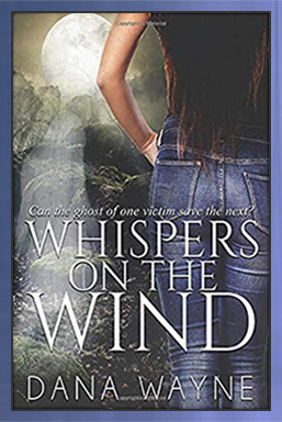 Whispers on the Wind by Dana Wayne