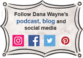 Follow Dana Wayne's blog and social media