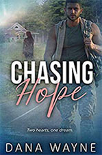 Chasing Hope by Dana Wayne