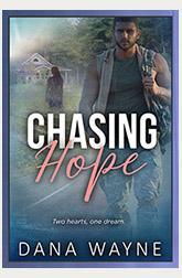 Chasing Hope by Dana Wayne