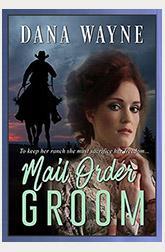 Mail Order Groom by Dana Wayne