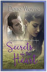 Secrets of the Heart by Dana Wayne